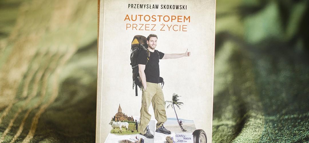 """""""Autostopem przez życie"""" – recenzja książki"""