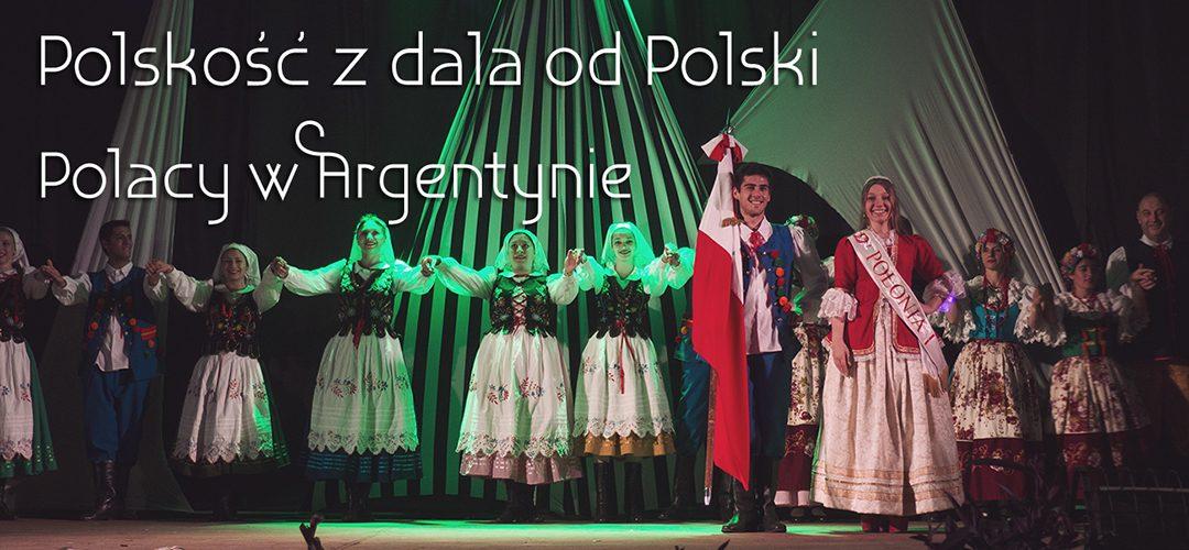 Polskość z dala od Polski: Polacy w Argentynie