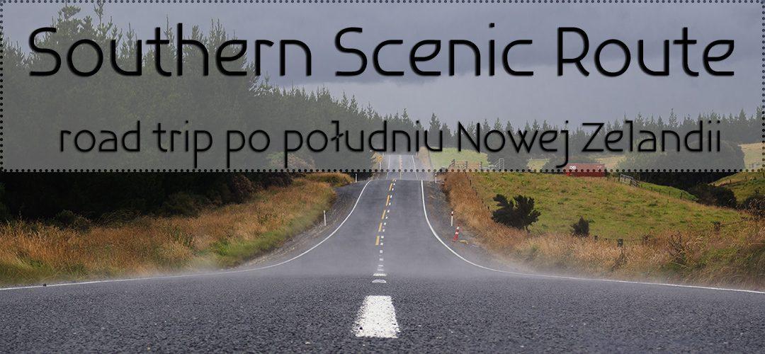 Southern Scenic Route: road trip po południu Nowej Zelandii