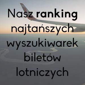 ranking wyszukiwarek lotów