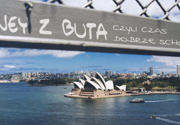 Sydney z buta, czyli czas dobrze schodzony